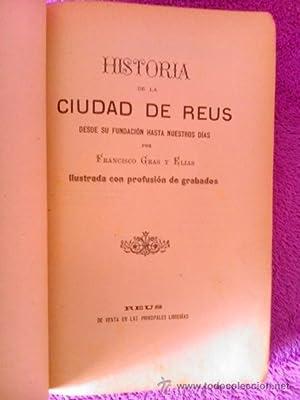 REUS,HISTORIA DE LA CIUDAD: Francisco Gras y Elias