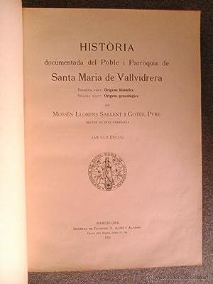 HISTORIA DOCUMENTADA DEL POBLE I PARROQUIA,SANTA MARIA DE VALLVIDRERA: Llorens Sallent i Gotes