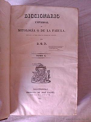 DICCIONARIO UNIVERSAL DE MITOLOGIA O DE LA FABULA: B.G.P