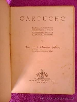 METODO DE DECORACION CON CARTUCHO, APLICADO A LA CONFITERIA, PASTELERIA: D. José Marín Selva