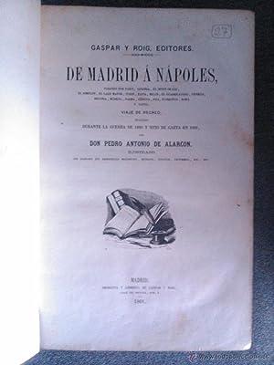 DE MADRID A NAPOLES: D. Pedro Antonio de Alarcón