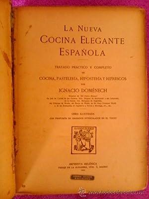 LA NUEVA COCINA ELEGANTE ESPAÑOLA: Ignacio Domenech
