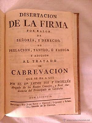 TRATADO DE LA CABREACION SEGUN EL DERECHO, Y ESTILO DEL PRINCIPADO DE CATALUÑA: Dr. Jayme ...
