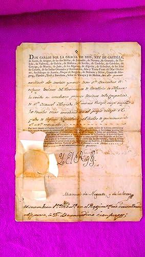 DOCUMENTO OFICIAL, CARGO SUPERIOR, REY CARLOS IV, MANUEL DE NEGRETE, CONDE DE LA UNION 1794: Yo el ...