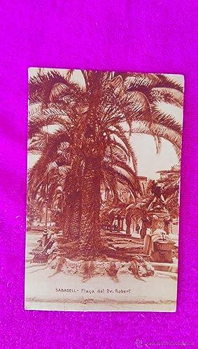 POSTAL FOTOGRAFIA, PLAÇA DR. ROBERT, SABADELL (14X9)