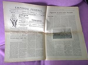 EMPORDA FEDERAL, FIGUERES DELS BELLS MERCATS, SETMANARI U. F. N. R. 1915: V. V. A. A.