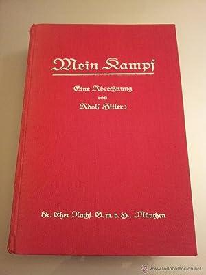 MEIN KAMPF,ADOLF HITLER 1928: ADOLF HITLER