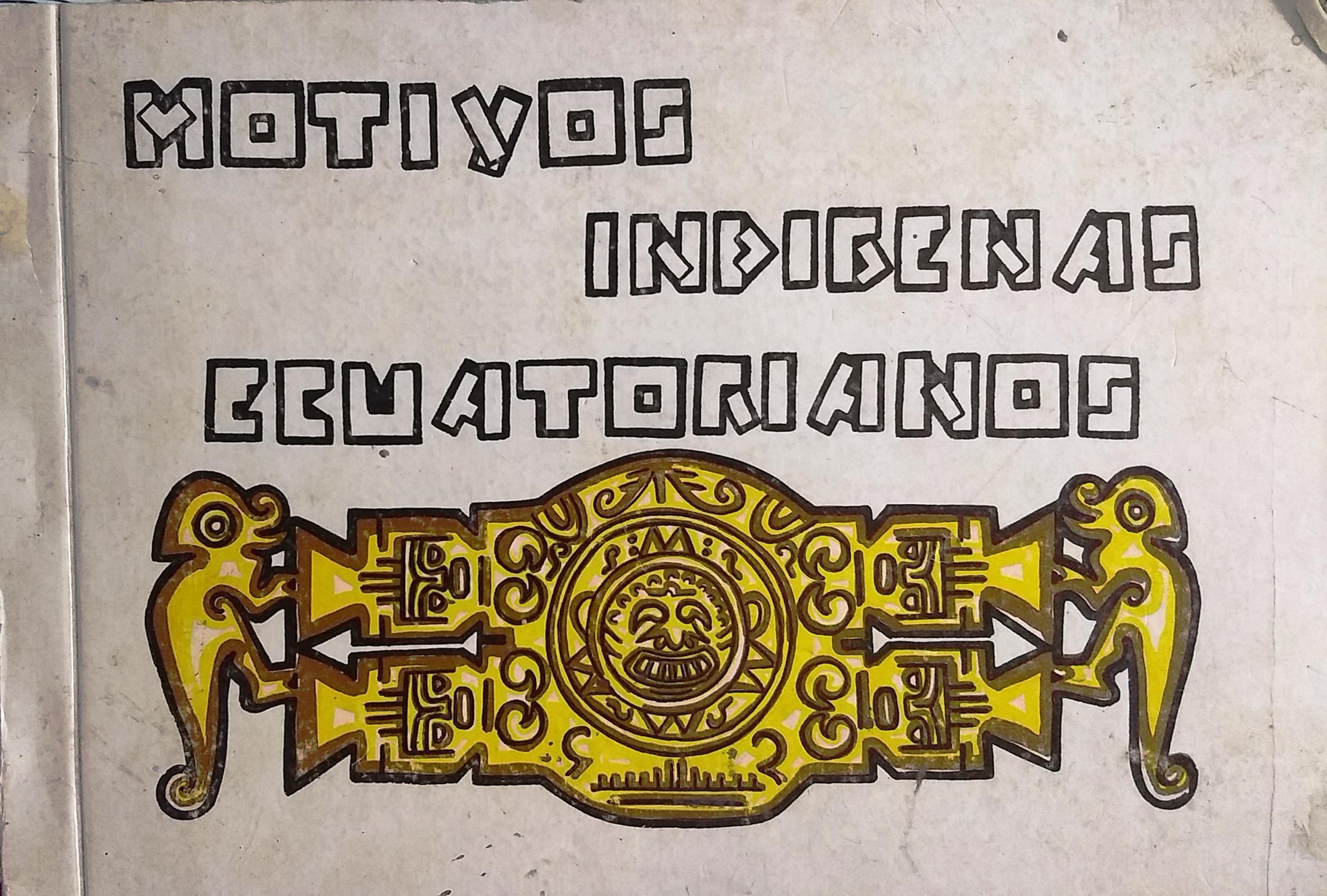 Motivos Indígenas Ecuatorianos by Gómez de la Torre Barba