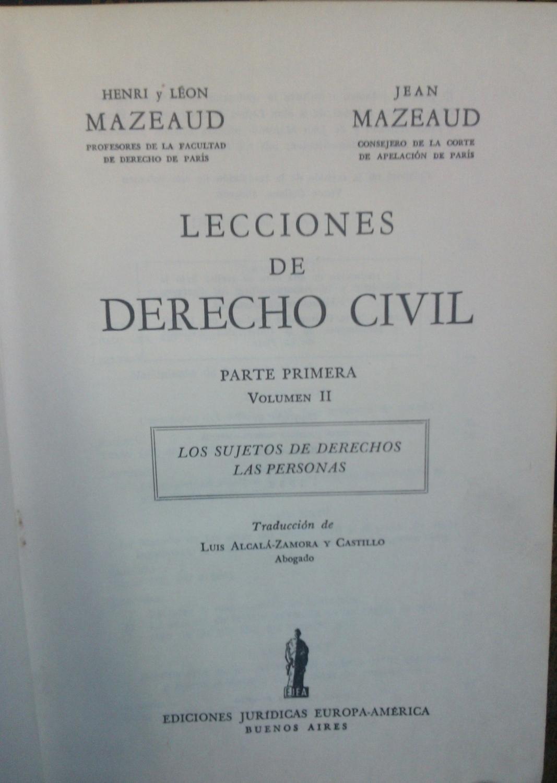 277bca03fddd Lecciones de Derecho Civil. Parte Primera. Vol II : Los sujetos de derechos.