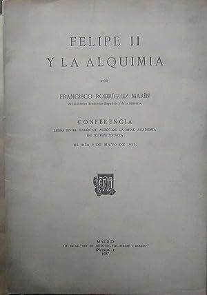 Felipe II y la alquimia. Conferencia leída en el Salón de Actos de la Real Academia de ...