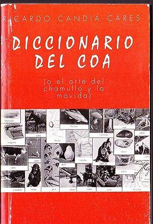 Diccionario del Coa (o el arte del chamullo y la movida): Candia Cares, Ricardo
