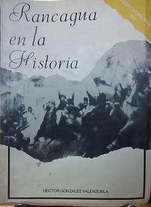 Rancagua en la historia ( Primera parte: González Valenzuela, Héctor