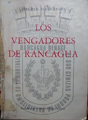 Los vengadores de Rancagua: López Rubio, Sergio