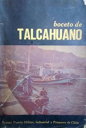Boceto de Talcahuano. Primer Puerto Militar, Industrial y Pesquero de Chile: Silva Silva, Guillermo