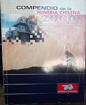 Compendio de la minería chilena = Chilena mining compendium