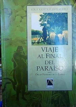 Viaje al final del paraíso: Pinochet de la Barra. Oscar