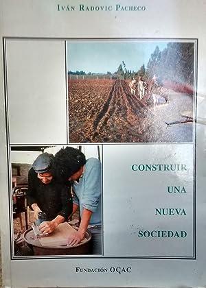 Construir una nueva sociedad. Presentación Obispo manuel Camilo Vial: Radovic Pacheco, Iván