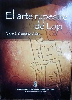 El arte rupestre de Loja: González Ojeda, Diego S.