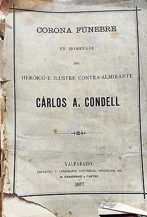 Corona fúnebre en homenaje del heroico e ilustre Contra-Almirante Carlos A. Condell