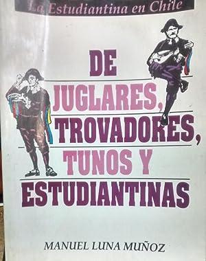 El estudiantina en Chile. De juglares, trovadores, tunos y estudiantinas. Presentación Nano ...
