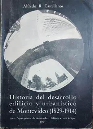 Historia del desarrollo edilicio y urbanístico de: Castellanos, Alfredo R.