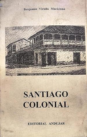 Santiago colonial: Vicuña Mackenna, Benjamín