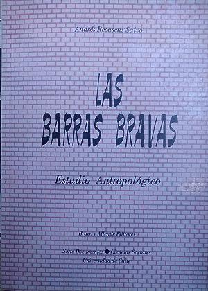 Las barras bravas. Estudio antropológico: Recasens Calvo, Andrés