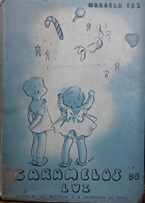 Caramelos de luz. Portada e ilustraciones de Marcela Claro: Paz, Marcela ( 1902 - 1985 )