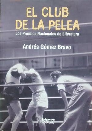 El club de la pelea : los: Gómez Bravo, Andrés