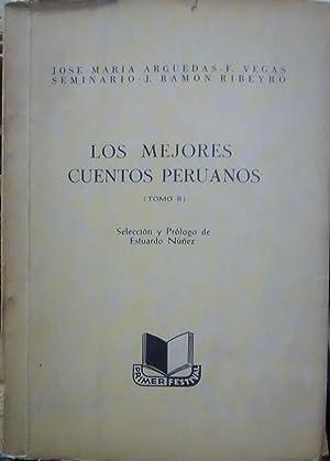 Los mejores cuentos peruanos. Tomo II. Selección: Arguedas, José María