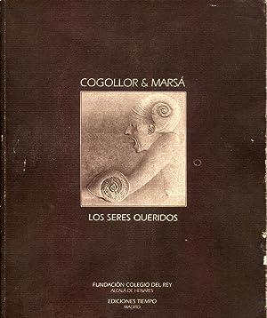 Cogollor & Marsá. Los Seres Queridos.: Del Pozo, Raúl-