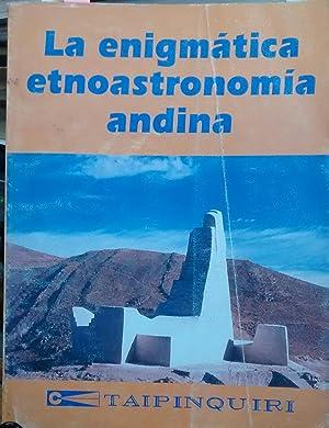 La enigmática etnoastronomía andina. Tomo II : La Cruz escalonada andina- Primer ...