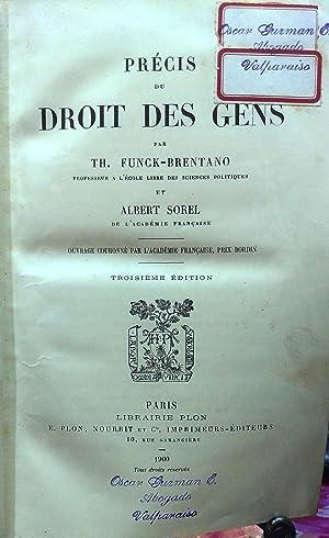 Précis du Droit de Gens: Funck-Brentano - Sorel, Albert