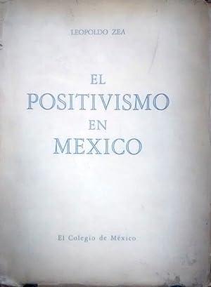 El positivismo en México. Tomo I: Zea, Leopoldo ( 1912 - 2004 )
