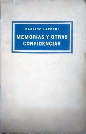 Memorias y otras confidencias. Selección, prólogo y notas de Alfonso Calderón: Latorre, Mariano ( ...