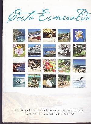 Costa Esmeralda: Calidad de Vida a toda Costa. El Tebo-Cau Cau- Horcón- Maitencillo- ...