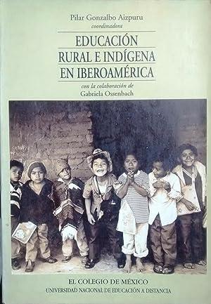 Educación rural e indígena en Iberoamérica: Gonzalbo Aizpuru, Pilar ( ...