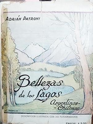 Bellezas de los Lagos Argentinos-Chilenos. Descripción ilustrada: Patroni, Adrián