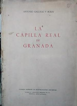 La Capilla Real de Granada: Gallego y Burín, Antonio ( 1895 - 1961 )