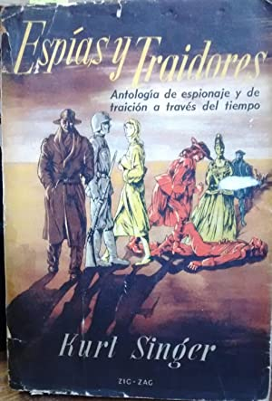 Espías y traidores ( Historias cortas de espionaje ). Traducción de Blanca Santa Cruz...