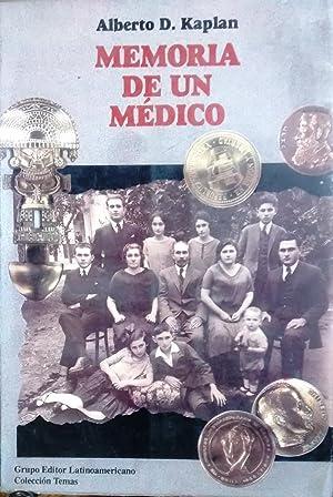 Memoria de un médico. Prólogo Santiago Kovadloff: Kaplan, Alberto D.