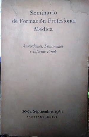 Seminario de Formación Profesional Médica : 20-24: Colegio Médico de
