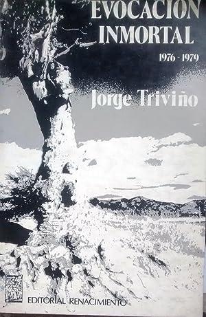 Evocación inmortal : 1976 - 1979. Presentación: Triviño, Jorge