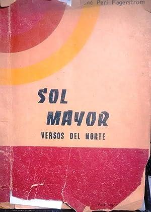 Sol mayor. Versos del norte. Prólogo e ilustración de Andrés Sabella: Peri ...