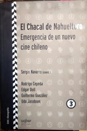 El Chacal de Nahueltoro. Emergencia de un nuevo cine chileno: Navarro, Sergio ( Coord. )