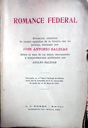 Romance Federal. Evocación histórica de cuatro episodios