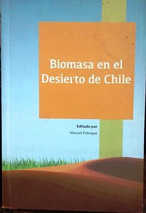 Biomasa en el desierto de Chile: Paneque, Manuel (