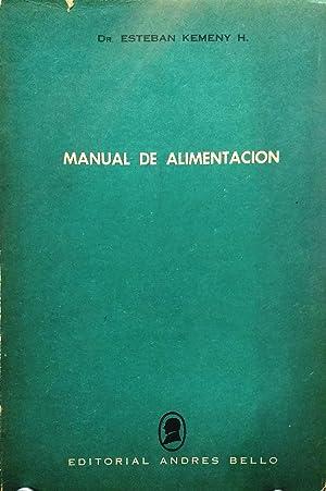 Manual de alimentación. Introducción del Dr. Jean Tremolieres: Kemeny H., Dr. Esteban
