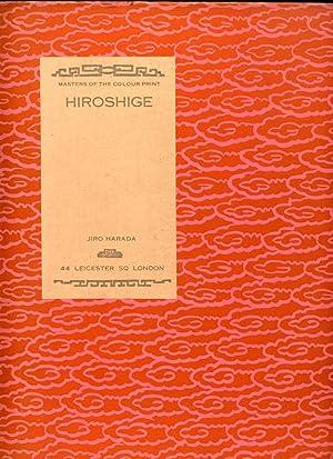 Masters of The Colour Print VI.-Hiroshige Introduction: Harada, Jiro