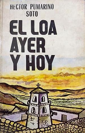 El Loa, ayer y hoy: Pumarino Soto, Héctor